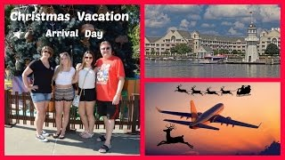 Walt Disney World Christmas Vacation 2015 : Travel day to Disney
