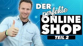 DER PERFEKTE ONLINE-SHOP |TEIL 2/3