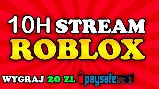 10H STREAM Z ROBLOX! !monety JAILBREAK!