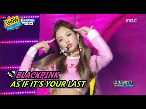 [HOT] BLACKPINK - AS IF IT'S YOUR LAST, 블랙핑크 - 마지막처럼 Show Mu