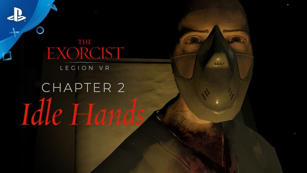 "The Exorcist: Legion VR - Chapter 2 ""Idle Hands"" Gameplay Trailer 