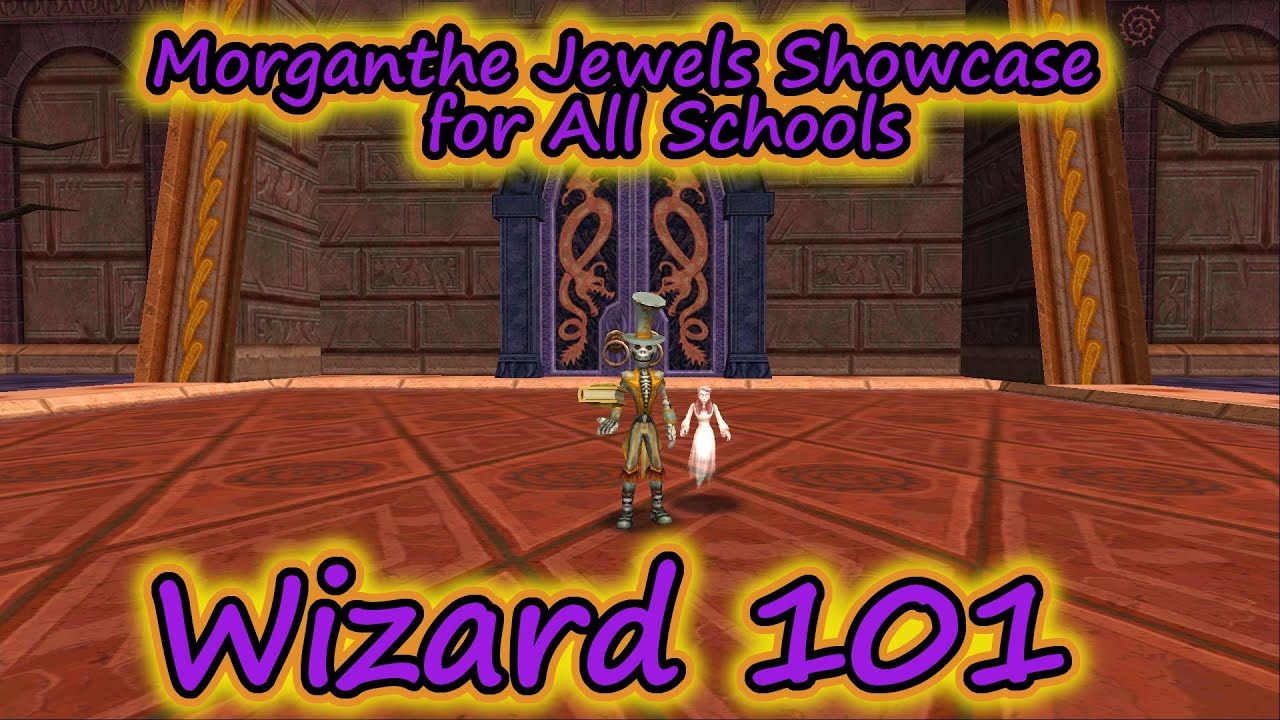 Wizard101: The Morganthe Jewels Showcase for All Schools