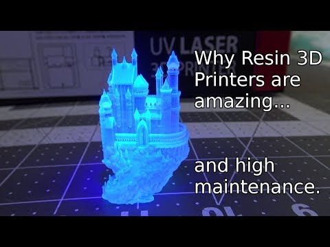 Why Resin (SLA) 3D Printers are high maintenance.