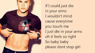 Download Justin Bieber - Die In Your Arms (with lyrics) MP3 song and Music Video