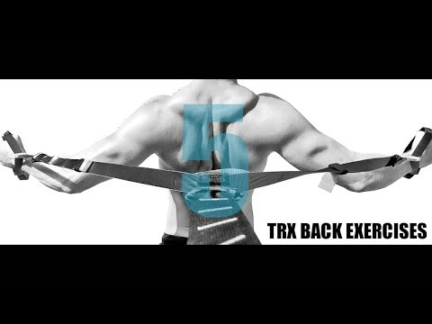 5 TRX BACK EXERCISES AND WHICH MUSCLES THEY TARGET