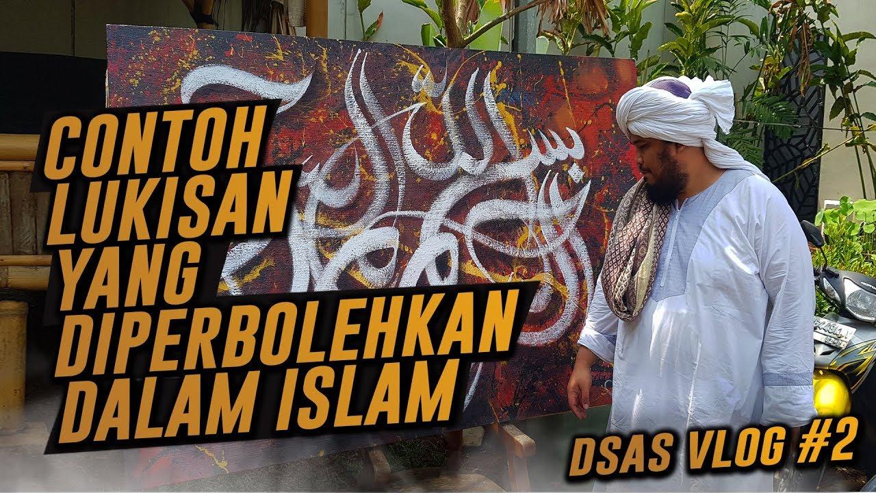 SIMAK INILAH CONTOH LUKISAN YANG DIPERBOLEHKAN DALAM ISLAM Ust Derry Sulaiman DSAS Vlog 2