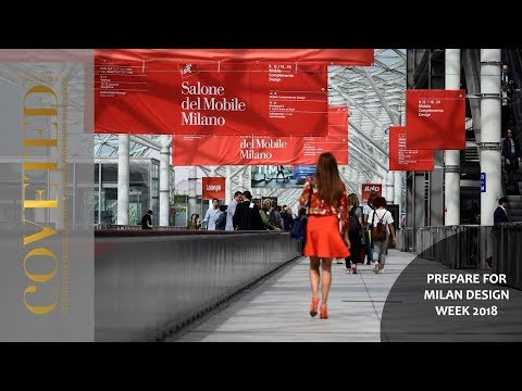 MILAN DESIGN WEEK 2018 Preview: Are you ready for it? | The Complete Guide by CovetED Magazine