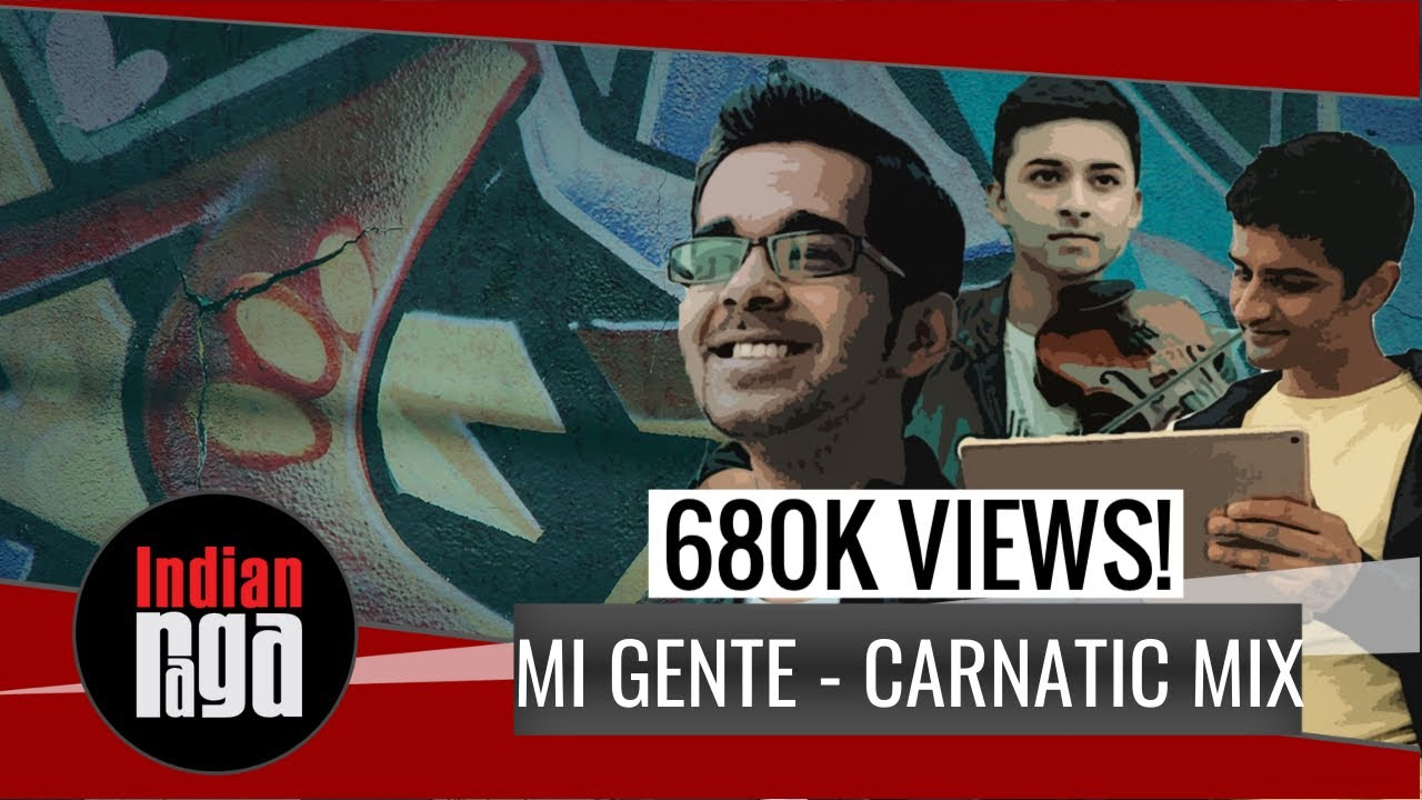 Download Mi Gente Raga Mix | Mahesh Raghvan | Vinod Krishnan