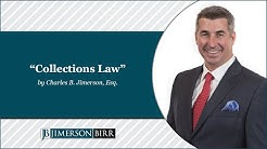 """Collections Law"" by Charles B. Jimerson, Esq"