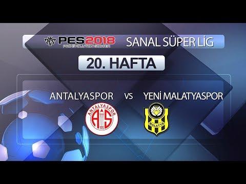 Antalyaspor - Yeni Malatyaspor | PES 2018 Sanal Süper Lig 20. Hafta