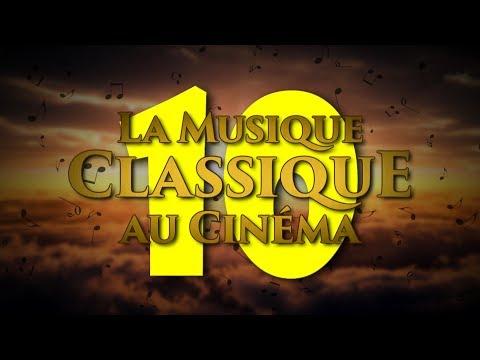 """TOP TEN - La musique """"classique"""" au cinéma"""