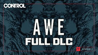 Control - AWE DLC - Gameplay Walkthrough (FULL DLC)