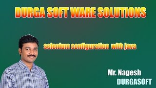 selenium configuration with java by Nagesh