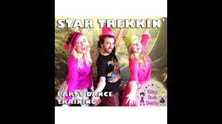 Star Trekkin Dance Routine