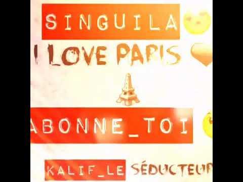 Singuila-i-love-paris #lyrics Kalif Kalash ADN