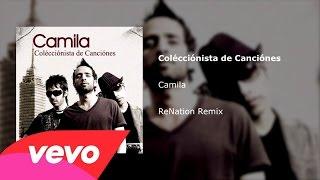 Colécciónista de Canciónes (ReNation Remix)