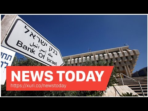 News Today - The Central Bank of Israel mulls release of digital currency faster payment