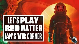 You'll be blown away by Red Matter, PSVR's best escape room game - Ian's VR Corner
