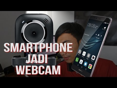 Cara Mengubah Smartphone Android Menjadi Webcam