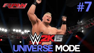 "WWE 2K15 Universe Mode - Ep 7 - ""BROCK"