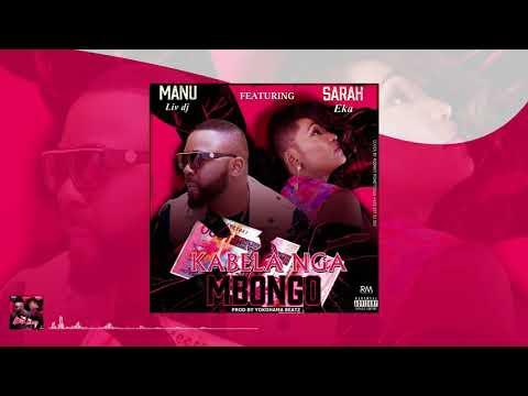 Manu Livdj Feat  sarah Eka   Kabela nga mbongo AUDIO