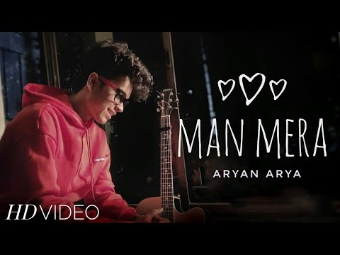 man-mera---original-version-cover-|-hindi-cover-songs-2020-|-aryan-arya-|-gajendra-verma