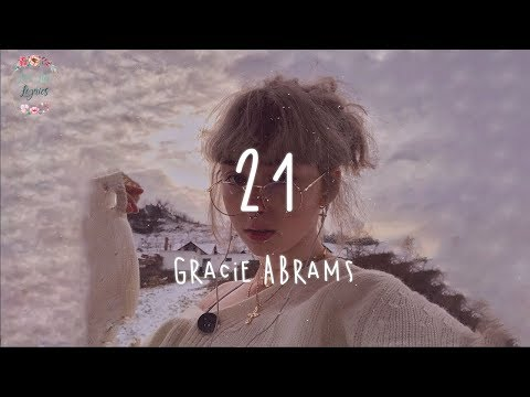 Gracie Abrams - 21 (Lyric Video)
