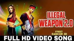 Illigal Weapons Song ll Varun Dhawan ll Sharadha Kapoor ll  Street Dancer 3D ll