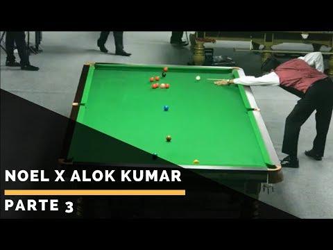 Noel x Alok Kumar - Parte 3: Campeonato Mundial de Snooker IBSF Masters - Doha / Qatar 2017