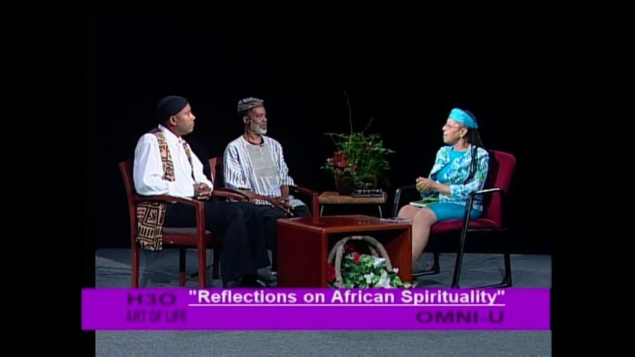 Reflections on African Spirituality - H3O Art of Life Show