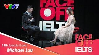 IELTS FACE-OFF | S02E12 | FAMILY | Michael Lưu | Part 1: HOT SEAT [CC[