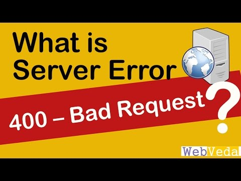 Learn all about 400 Bad Request Error