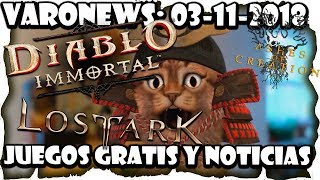 #Juegos #gratis y Noticias: Diablo Inmortal, Lost Ark, Warcraft Reforged, Ashes Of Creation