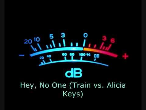 Hey, No One (Train Vs. Alicia Keys)