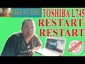 Gambar cover Laptop Toshiba L745 Ngak Sampai Windows  Restart