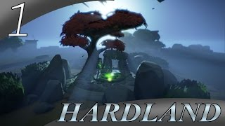 Hardland - WHAT AN AWESOME GAME! - Part 1