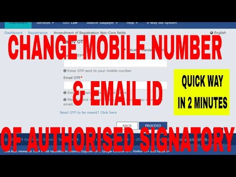 How to change Mobile Number and email id of authorised signatory in GST, How 2 add new mobile in GST