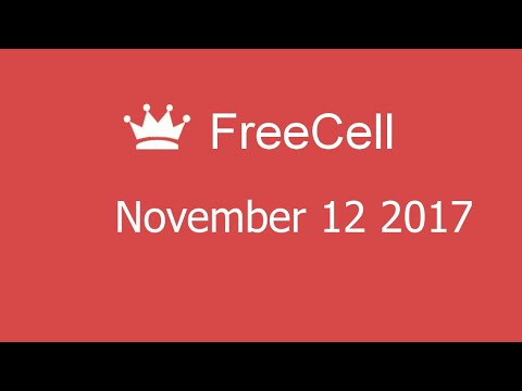 Microsoft Solitaire Collection - FreeCell - November 12 2017