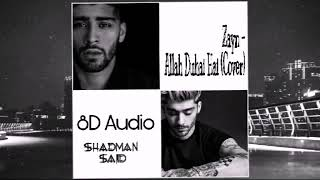 Allah Duhai Hai Zayn Cover 8D Audio Shadman Sajid.mp3