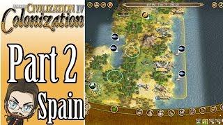 Civilization IV Colonization Walkthrough as Spain! - Part 2