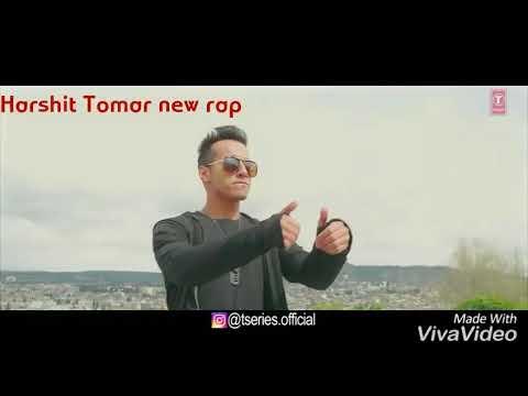 Harshit Tomar new rap 2018