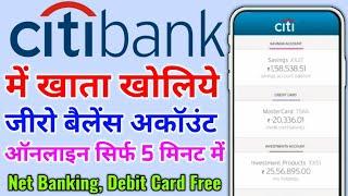 Citi Bank Zero Balance Account Opening Online | Account Citi Bank Me Saving Account Kaise Khole 2021
