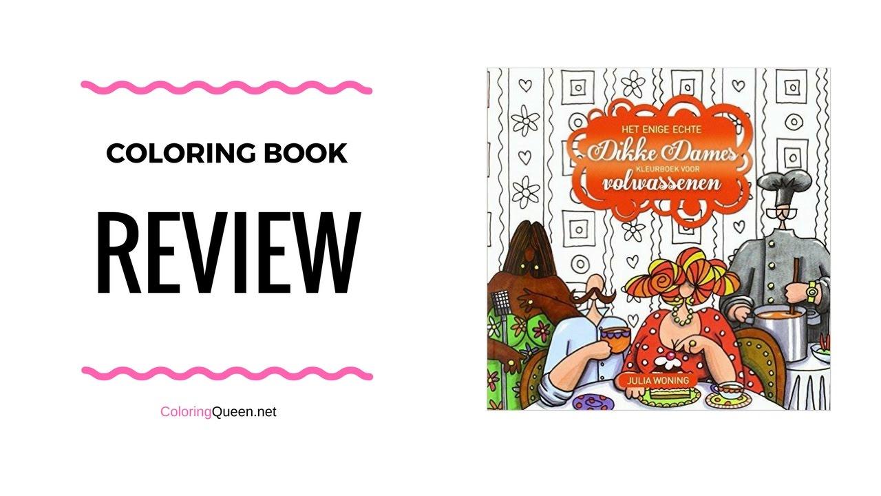 Het Enige Echte Dikke Dames Kleurboek Voor Volwassenen Fat Ladies Coloring Book Review