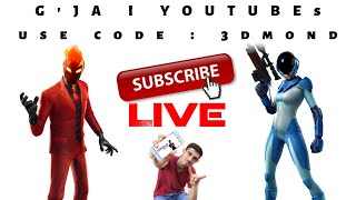 G'JA i YOUTUBEs !! FORTNITE SHQIP (USE CODE : 3DMOND) 🔴LIVE🔴