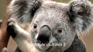 Hardstyle Club Mix 2