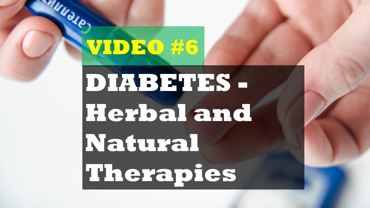 DIABETES – Herbal and Natural Therapies #Herbalmedicine
