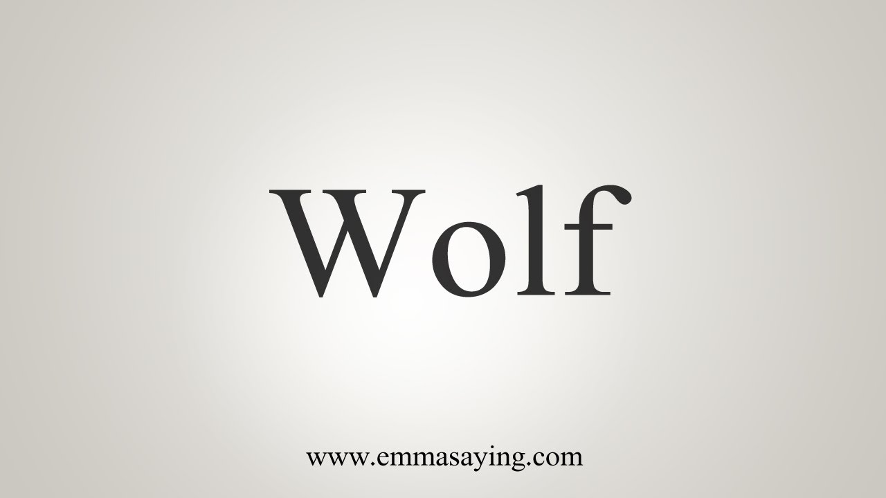 How To Say Wolf