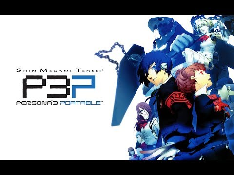 Persona 3 Portable Let's Play/Playthrough #11 A New Person Joins My Team
