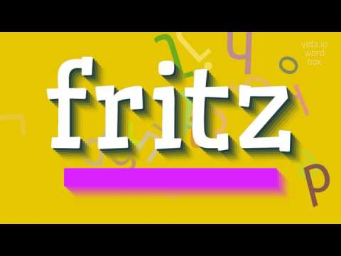 "How to say ""fritz""! (High Quality Voices)"
