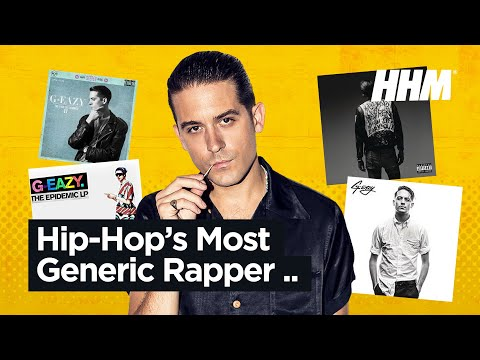G-Eazy: Hip Hop's Most Generic Rapper